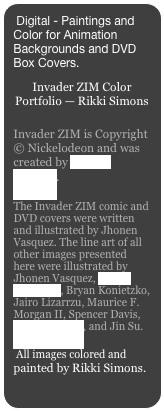 Digital - Paintings and Color for Animation Backgrounds and DVD Box Covers.